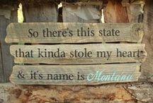Marvelous Montana / by Kate Meurer