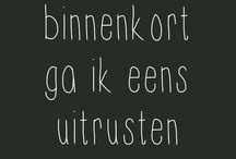 NL: Gezegdes... / Quotes, uitspraken en andere gekkigheidjes komen voorbij op dit bord. Gewoon in het Nederlands om dat de rest van mijn borden toch al allemaal in het Engels zijn.