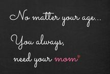 Family: Ꭿbσµイ my мoтнer... / quotes and pictures about the relationship about my mom and me
