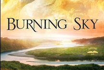 "Novel: Burning Sky / 2014 Christy Award winner, Historical, First Novel, Book of the Year: ""The 18th century New York frontier bred courage in those who survived its perils... but is she brave enough to risk her heart again?"""