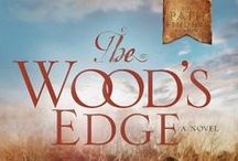 Novel: The Wood's Edge / New York 1757: At the wood's edge cultures collide. Can two families survive the impact?