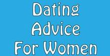 Dating Advice for Women / Dating and Relationship advice for women. How to create a committed, lasting relationship with a quality man. #love #dating #relationships