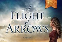 Novel: A Flight of Arrows / The Pathfinders #2. Releasing April 19, 2016 from WaterBrook Press/Penguin Random House