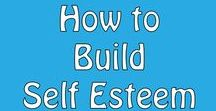 How to Build Self Esteem / Want to build your self esteem, here's how you do it