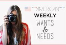 Weekly Wants & Needs / All my wants and needs made in USA! Each week ill post a bunch of awesome items made in USA that I'm dying over. Stay tuned :)