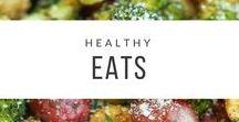Healthy Eats / Healthy and creative recipe ideas