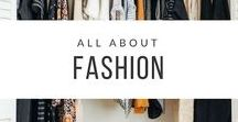All About Fashion / Fashion posts and fashion inspiration