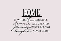 """Home - Our Story Continues / """"Home is where, when you have to go there, they have to take you in.""""  ― Robert Frost"""