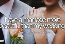 Let's Just Get Married / by Sarah 'Sallie' Dearth