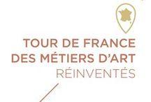 #TDFMAR / La première websérie sur les Métiers d'Art qui se réinventent ! Tour de France des Métiers d'Art réinventés.