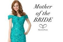 Mother of the BRIDE  / Weddings are not only special days for the Bride and Groom, but also for their Mothers.