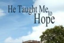 He Taught Me to Hope