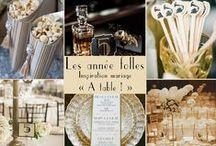 Inspiration années folles / #GatsbyLeMagnifique #GreatGasby #anneefolles #annes20 #retro #vintage #champagne #charleston #jazz #mariage #wedding
