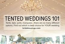 HELP! / Have no idea what a tent wedding is like or how to start planning for one or what do to with all the amazing options?  Too much information for your brain to handle?  Organize your thoughts and see what others have to say about planning and having one.