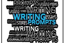 Writing Prompts / Writing prompts for informative and explanatory (expository) essays and research papers; argumentative essays; narrative essays.