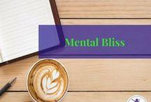 Mental Bliss / Mental Health, personal development, self-care, depression, anxiety, mental illness