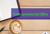 Entrepreneurial Bliss / All things entrepreneurial, work from home, stay at home business owner, entrepreneurs.
