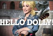 Hello, Dolly! / Sevierville is Dolly Parton's hometown. We're sharing great photos, sayings and more from our hometown girl!