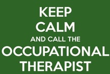 Occupational Therapy: Phys Dys and Adaptations / by Beth Barbiere