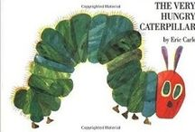 The Very Hungry Caterpillar / by Beth Barbiere