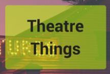 Theatre Things / Items that relate to the Stratford Festival, Shakespeare and the world of theatre!
