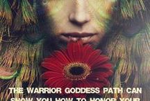 Warrior Goddess Way- Classes and Workshops / Supporting women in finding their true voice and power.  : Become the Woman You Are Meant To Be