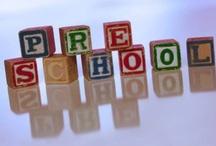 Preschool / by Denise Koelzer