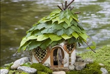 Fairy Houses, Gardens & Shops / Real and imagined miniature habitats