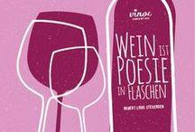 Weinzitate / Wein ist Poesie in Flaschen... und Gläsern... und Bag in Boxen... und Fässern....