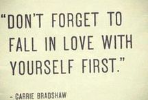 Love Yourself / by Janey Kinley