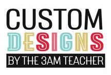 Custom Designs by The 3AM Teacher / Custom Blog Design work by The 3AM Teacher. Original illustrations by Michelle Tsivgadellis.  #3amteacher    www.3amteacher.com