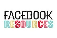 Facebook Tips / Using Facebook for business tips and resources.