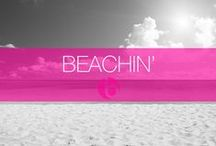 Beachin' / Everything you'll ever need for those lazy beach days
