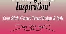 Stitching Stash Inspiration! / Cross Stitch, Counted Thread and Needlework Tools