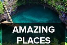 AMAZING PLACES / This is for the travellers or people planning to travel this amazing planet. Photographs give us the ability to see some wonderful places that hopefully open are mind and help us learn.