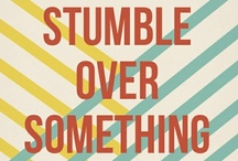 Good Advice / by Taylor Backus