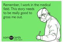 Medical Humor / by Fancy Scrubs