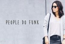 People do funk