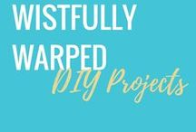 Wistfully Warped DIY / DIY  and craft projects from the Wistfully Warped blog.