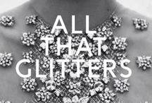 | ALL THAT GLITTERS |