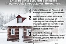 Cabin Fever Sweepstakes / Break the fever!  Pin any gift idea from Gifts.com (or the Internet) that could be used to combat cabin fever. You could win a $100 gift certificate! Use #giftscabinfever. Visit this page to see what people are pinning. You could be featured here, too. Spring will come—we promise!  No purchase necessary. Ends 3/14/14. See official rules and more details at http://blog.gifts.com/?p=23903.
