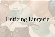 Enticing Lingerie / Our collection will entice you, especially our innovative Enticing Lift bra.   / by Soma Intimates