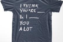 Epic T-Shirts / A closet full of amazing T's. / by Aly Juma