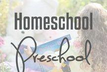 Homeschool Preschool / Ideas and inspiration for the homeschool preschool.