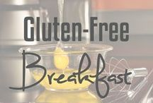 Gluten-Free Breakfast / Gluten-free breakfast ideas and recipes.