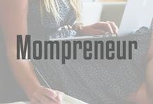 Mompreneur / Ideas and inspiration for female entrepreneurs to implement in their business. Mompreneurs who hustle!
