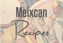 Mexican Recipes / Mexican-inspired recipes.