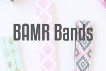 BAMR Bands / Non-slip headbands for fashion and fitness!