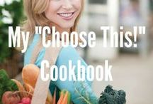 "My ""Choose This!"" Cookbook / This is my cookbook and the recipes from it. Simple and healthy meals for everyone, including prep time and nutrition information. All recipes can be made with basic ingredients from your local grocery store.  / by Chris Freytag- Health & Fitness Expert"