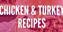 Recipes: Chicken and Turkey / Sick of the same old chicken? Try these low-fat, super tasty  chicken and turkey recipes loaded with protein and tons of variety.